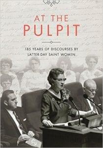 At the Pulpit LDS Women's Discourses